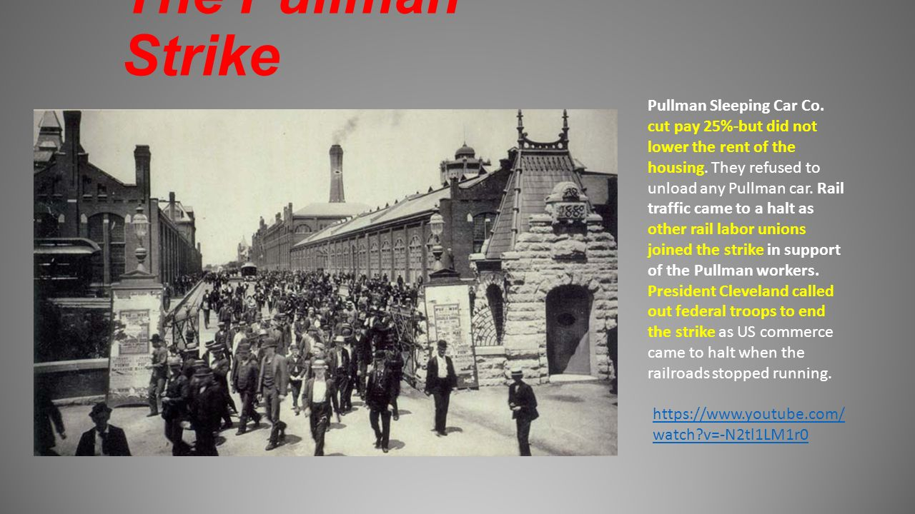 the pullman strike Jeremy brecher's excellent history of the massive but ultimately unsuccessful boycott and strike by the american railway union led by eugene debs against the tyrannical pullman palace car company.