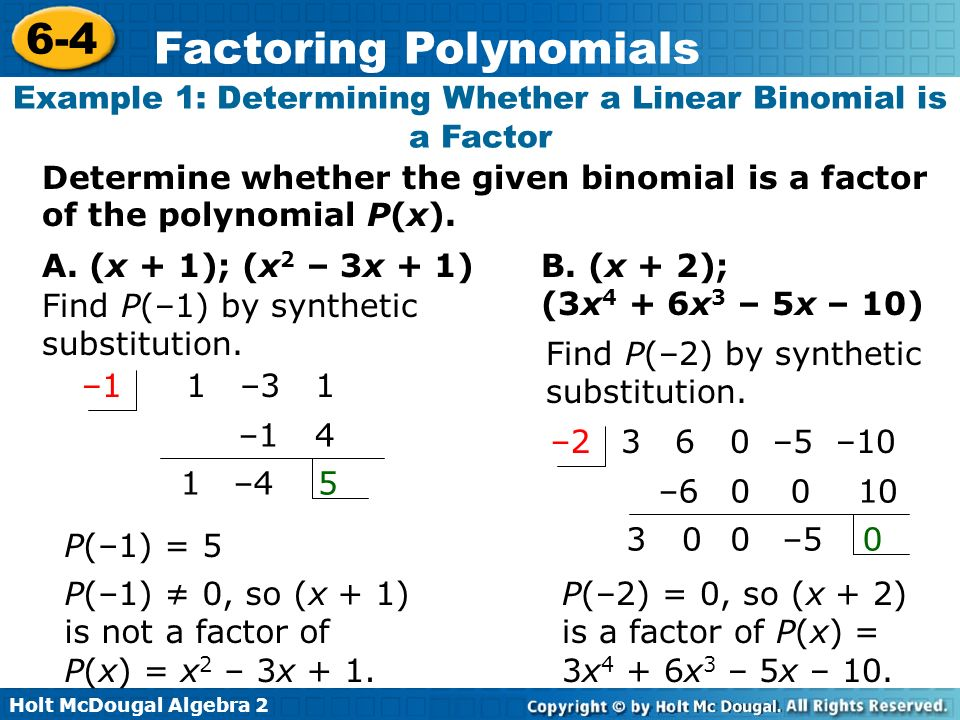 Example 1: Determining Whether a Linear Binomial is a Factor