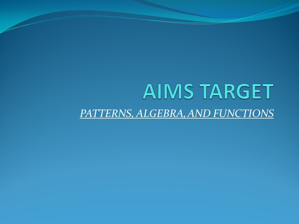 Patterns Algebra And Functions Ppt Video Online Download