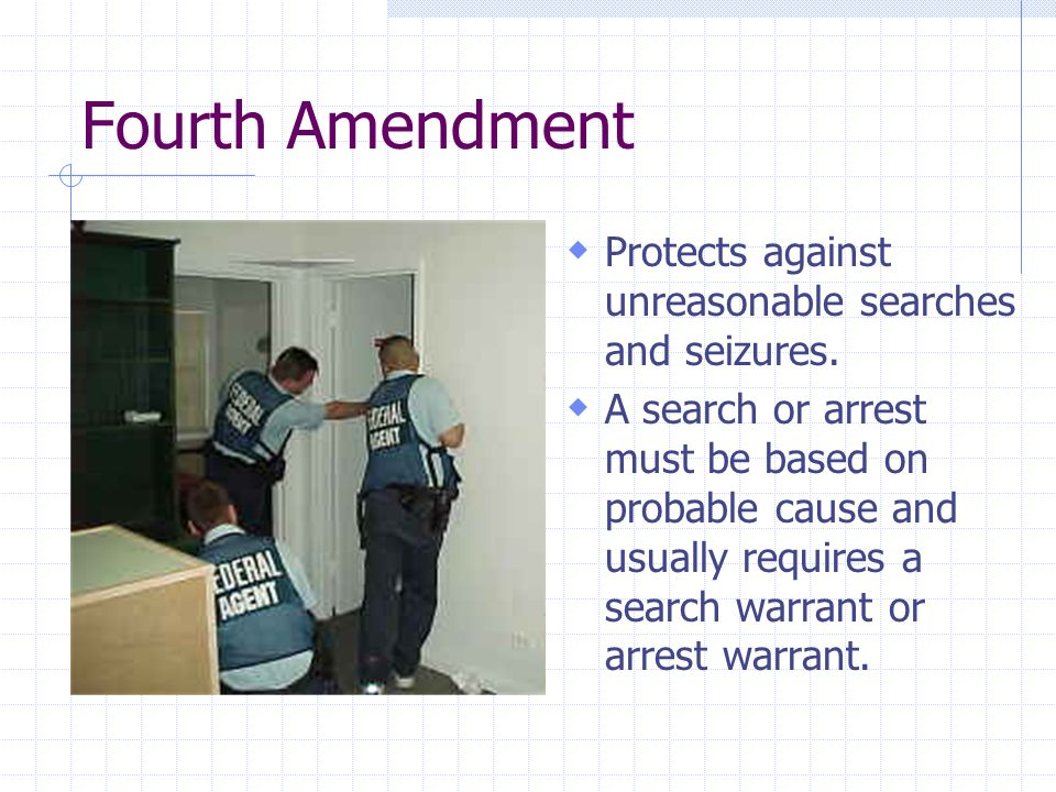 Freedom against unreasonable search and seizure