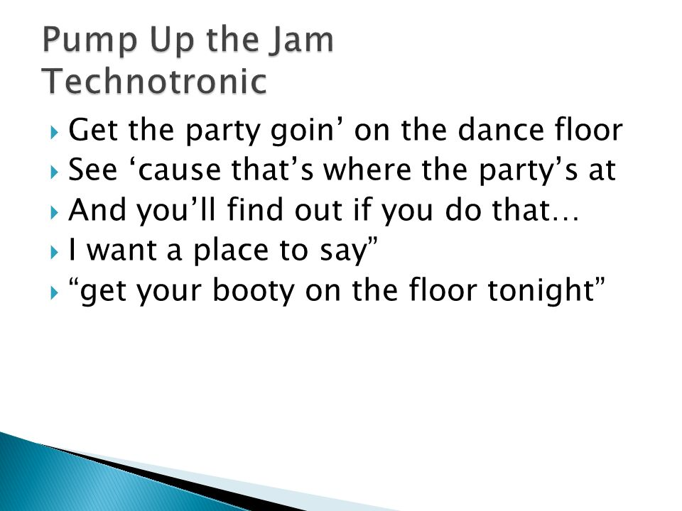 Rap and hip hop finish the lyrics ppt video online download for 1234 get your booty on the dance floor lyrics