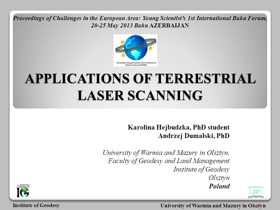 APPLICATIONS OF TERRESTRIAL LASER SCANNING