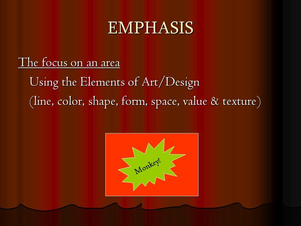 8 Art Elements : Organize the elements of art create visual comfort interest