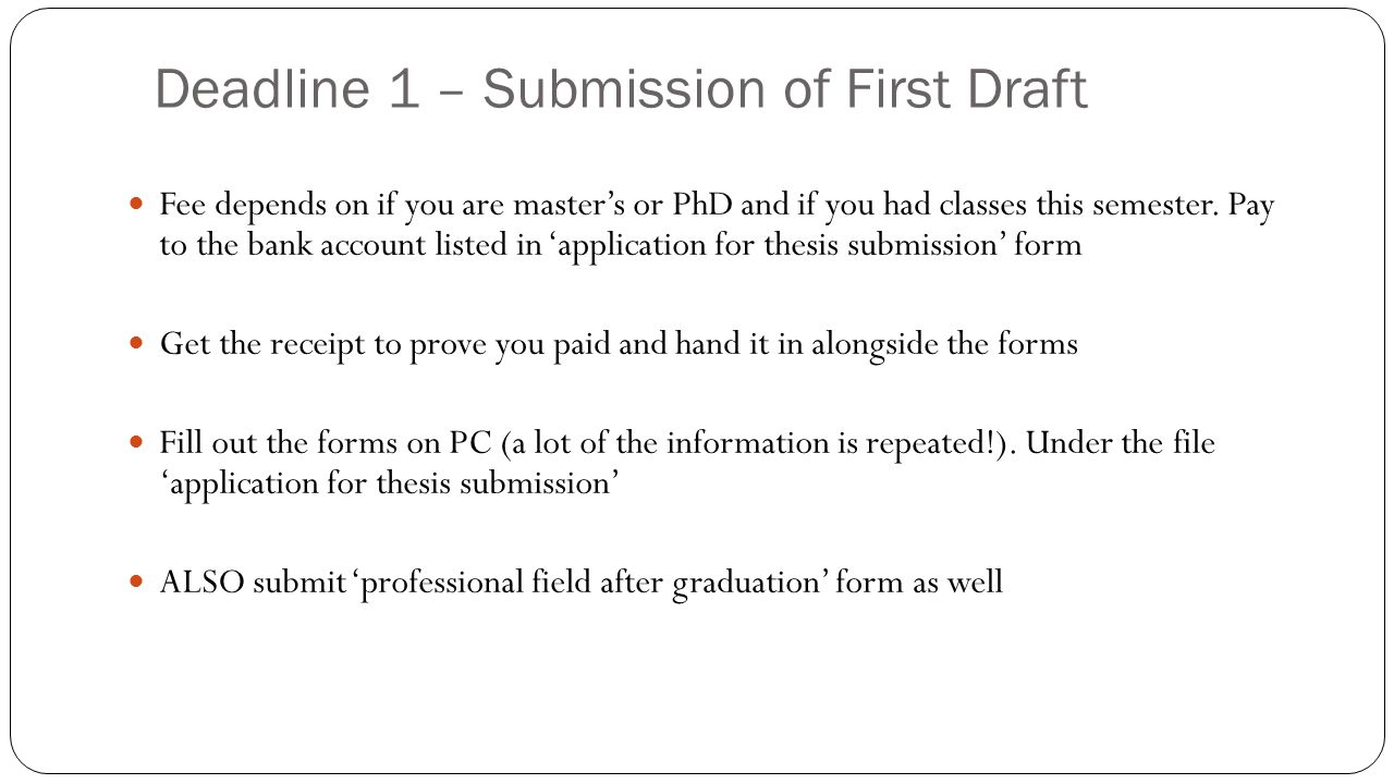 thesis submission form mcgill Stating the thesis is in a form suitable for submission (masters students) you will need to sign a lodgement form at the city campus don't forget to let the postgraduate co-ordinator and postgraduate.