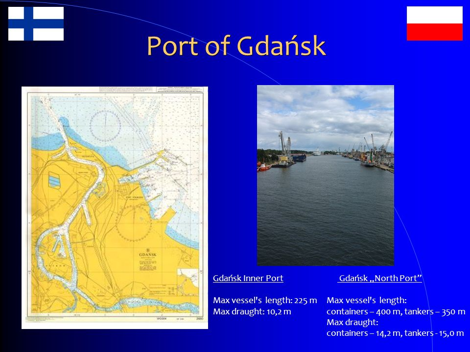 """Port of Gdańsk Gdańsk Inner Port Gdańsk """"North Port"""
