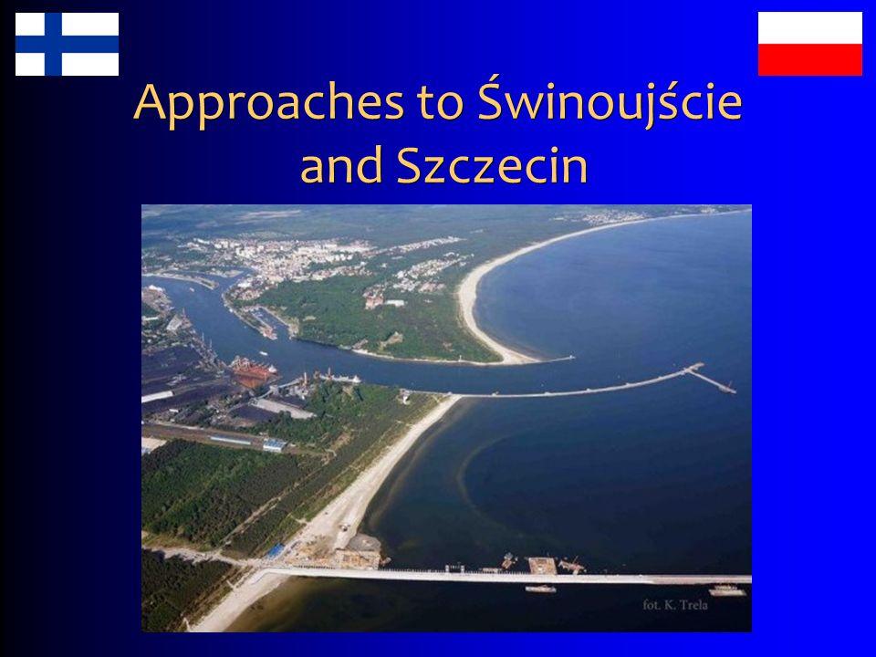 Approaches to Świnoujście and Szczecin
