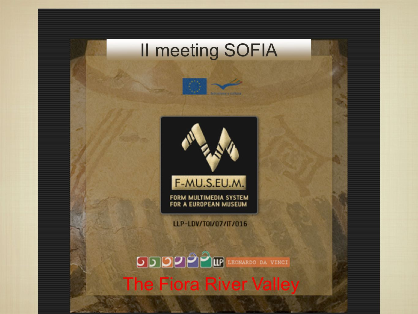 II meeting SOFIA The Fiora River Valley