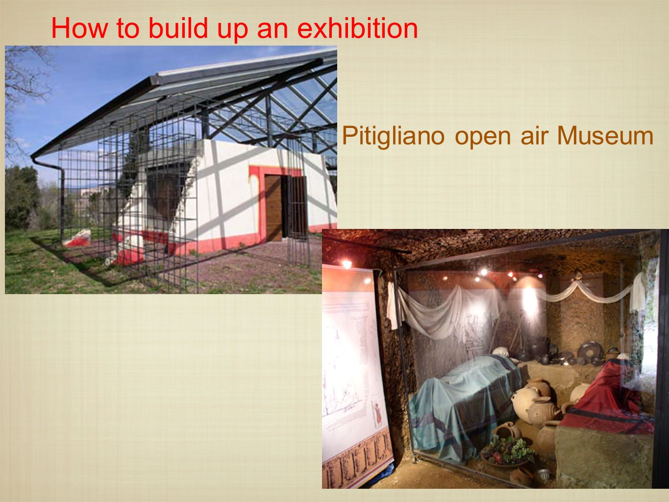 How to build up an exhibition