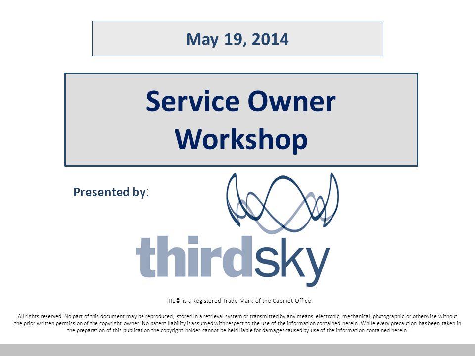 service owner workshop ppt video online download. Black Bedroom Furniture Sets. Home Design Ideas