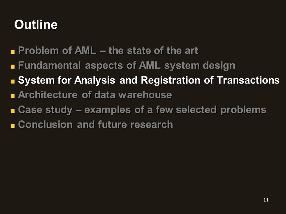 Outline Problem of AML – the state of the art