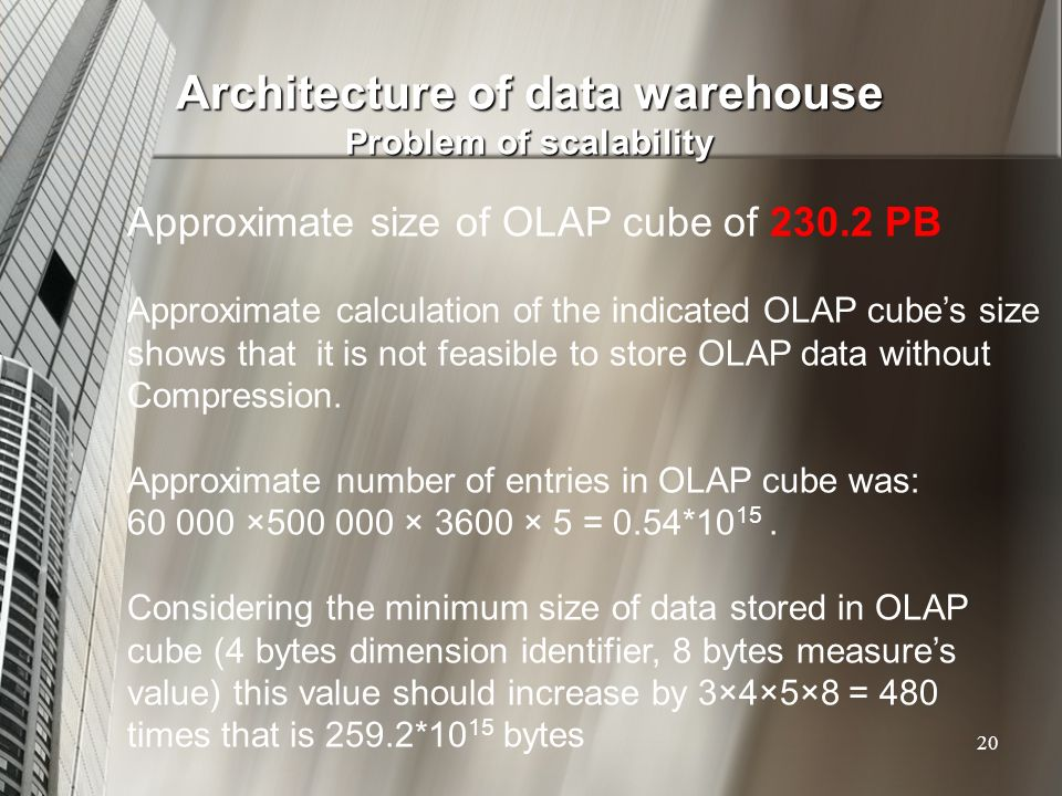 Architecture of data warehouse Problem of scalability