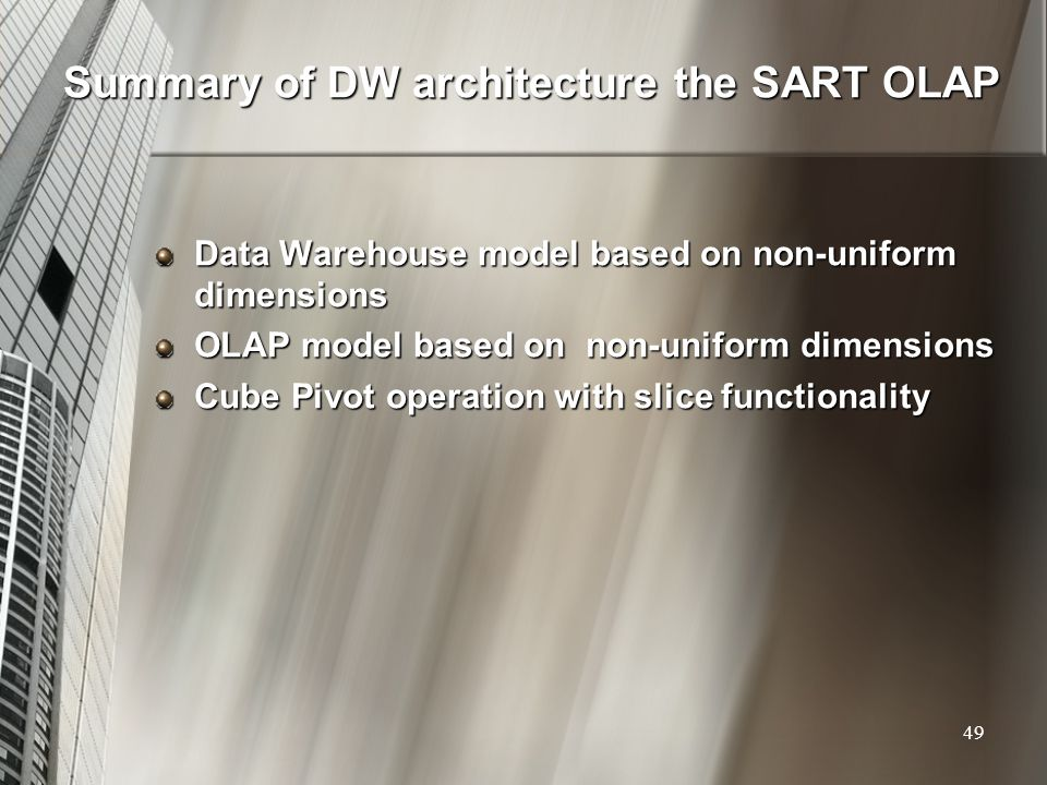 Summary of DW architecture the SART OLAP