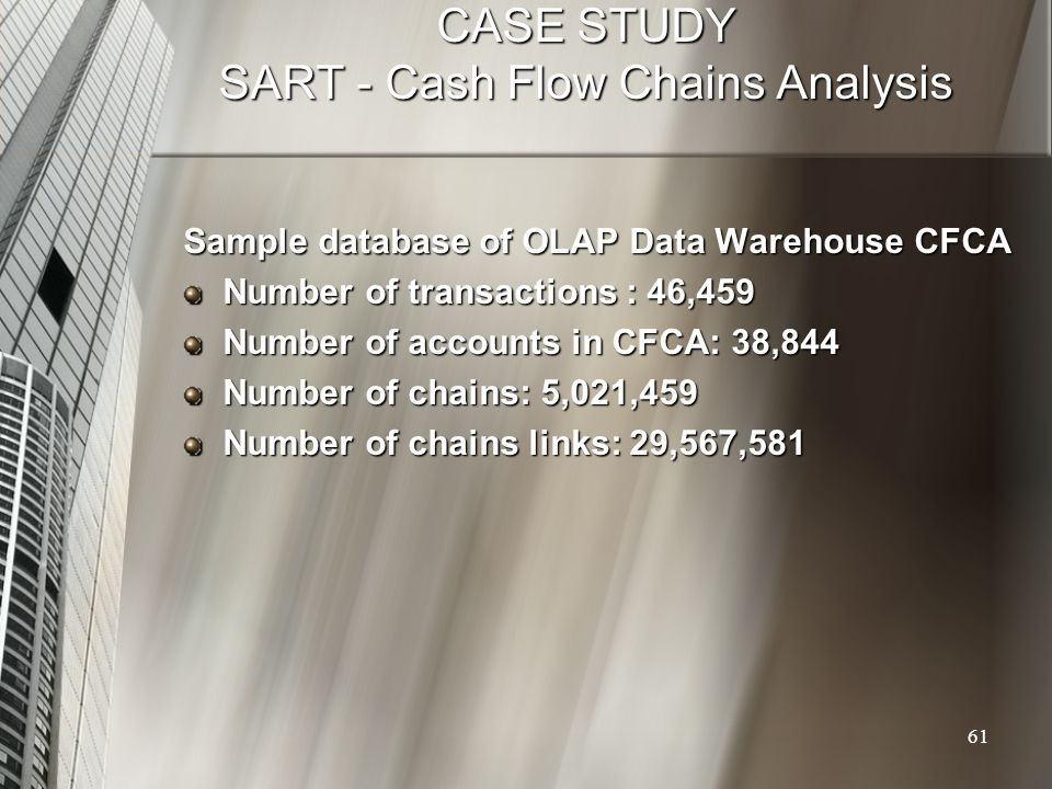 CASE STUDY SART - Cash Flow Chains Analysis