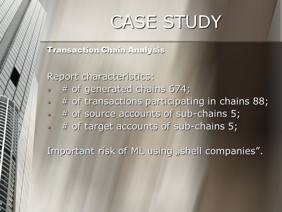 CASE STUDY Report characteristics: # of generated chains 674;