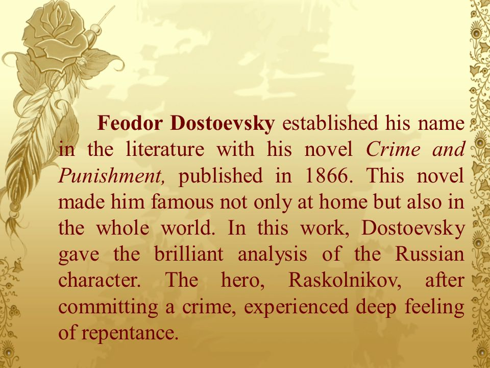 character analysis of raskolnikov in crime and punishment by feodor dostoevsky Crime and punishment by feodor dostoevsky and the stranger by albert camus are novels from different time periods with asimilar context and influence, but.