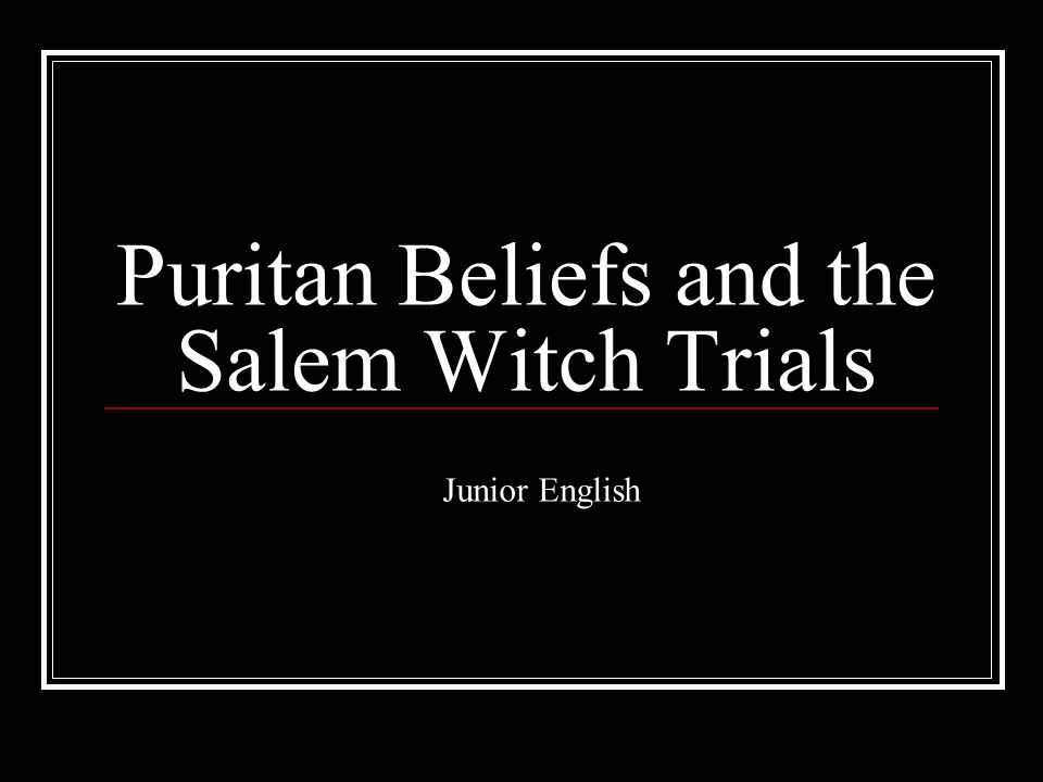 "an essay on puritan literature and the salem witch trials During the salem witch trials which occurred between puritans were made to fear the horrors of ""salem witch trials - puritanism and witchcraft essay."
