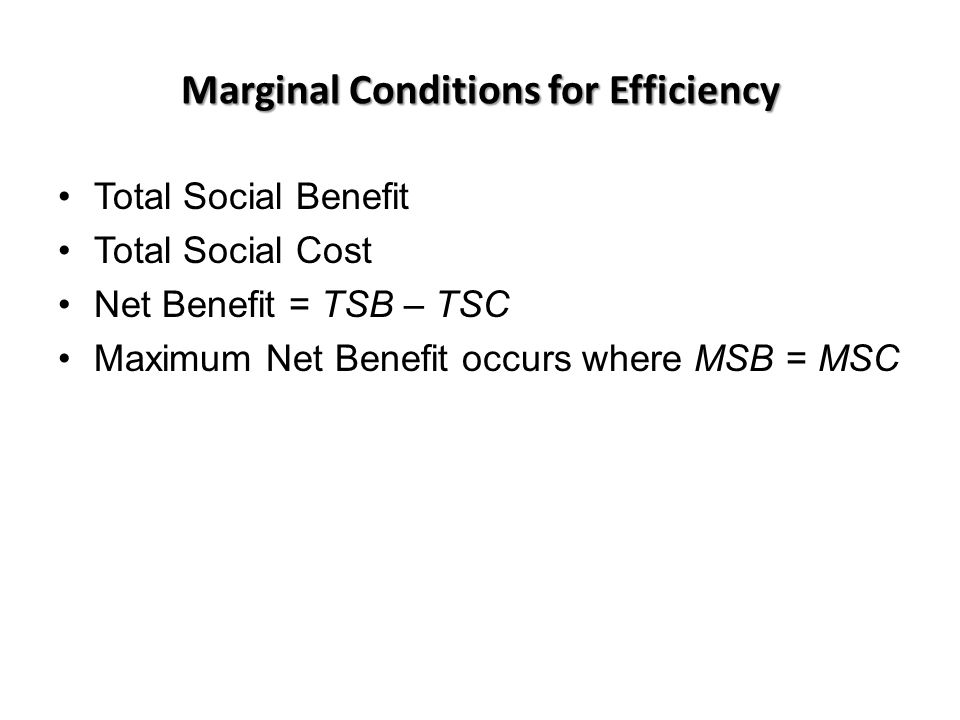 Marginal Conditions for Efficiency