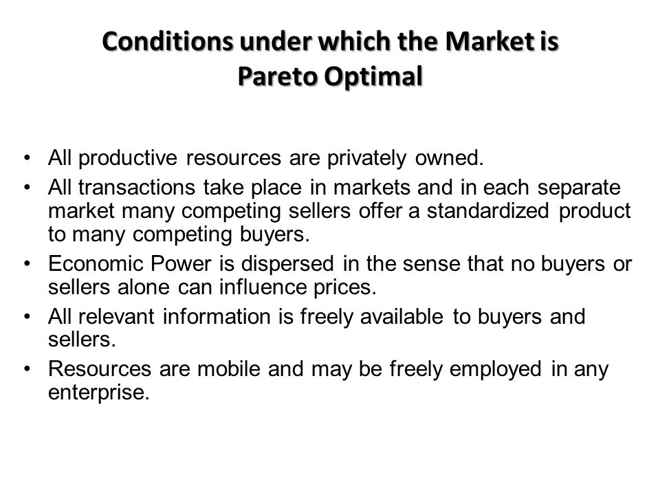Conditions under which the Market is Pareto Optimal