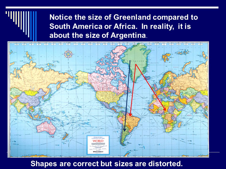 Maps maps are a visual representation of the earths surface drawn notice the size of greenland compared to south america or africa gumiabroncs Gallery