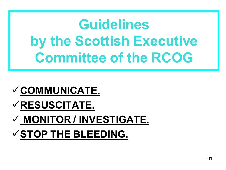 Guidelines by the Scottish Executive Committee of the RCOG