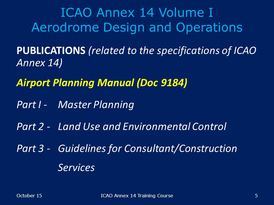 Icao requirements on certification of aerodromes module ppt video online download Airport planning and design course