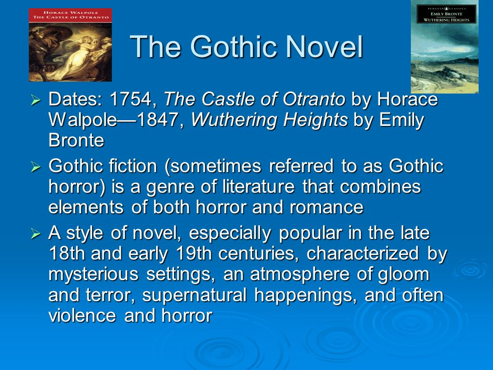 the gothic and supernatural in wuthering In addition it includes many other gothic traits: stories told within stories, the  supernatural, the tyrannical 'villain', and wuthering heights itself, the imposing.