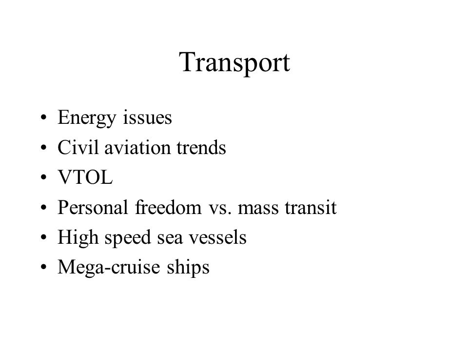 Transport Energy issues Civil aviation trends VTOL
