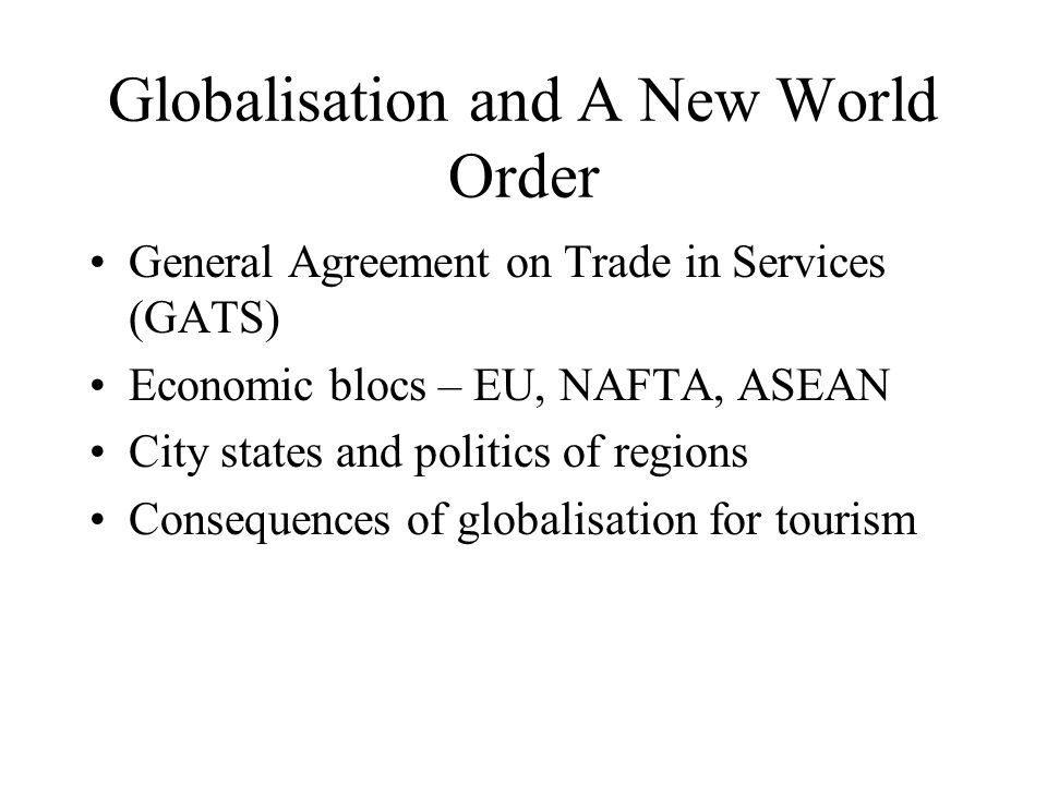 Globalisation and A New World Order