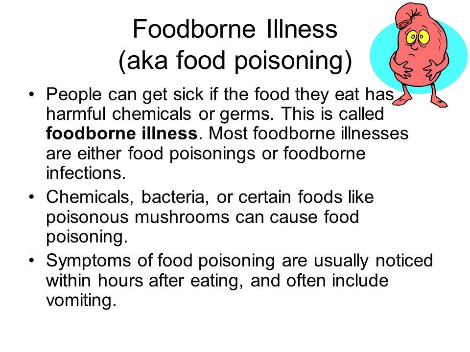 Foodborne Illness (aka Food Poisoning)  Food Poisoning Duration