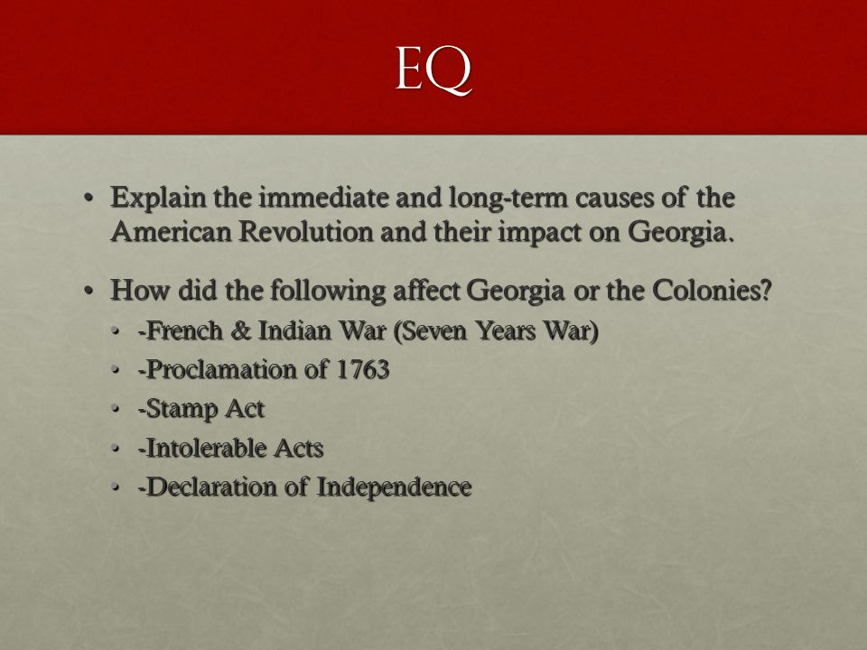 Analyze the role of Georgia in the American Revolution ...