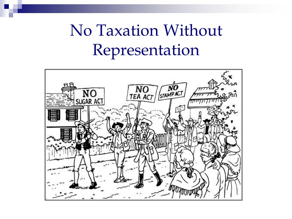 Image result for no taxation without representation