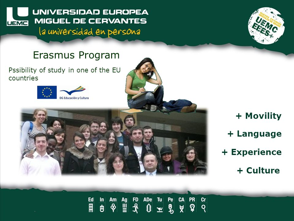 Erasmus Program + Movility + Language + Experience + Culture