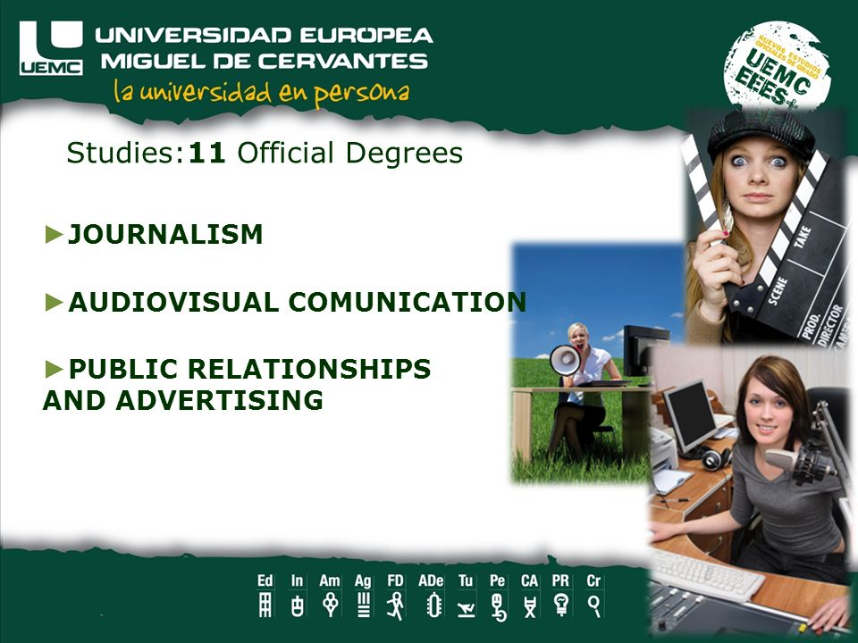 Studies:11 Official Degrees
