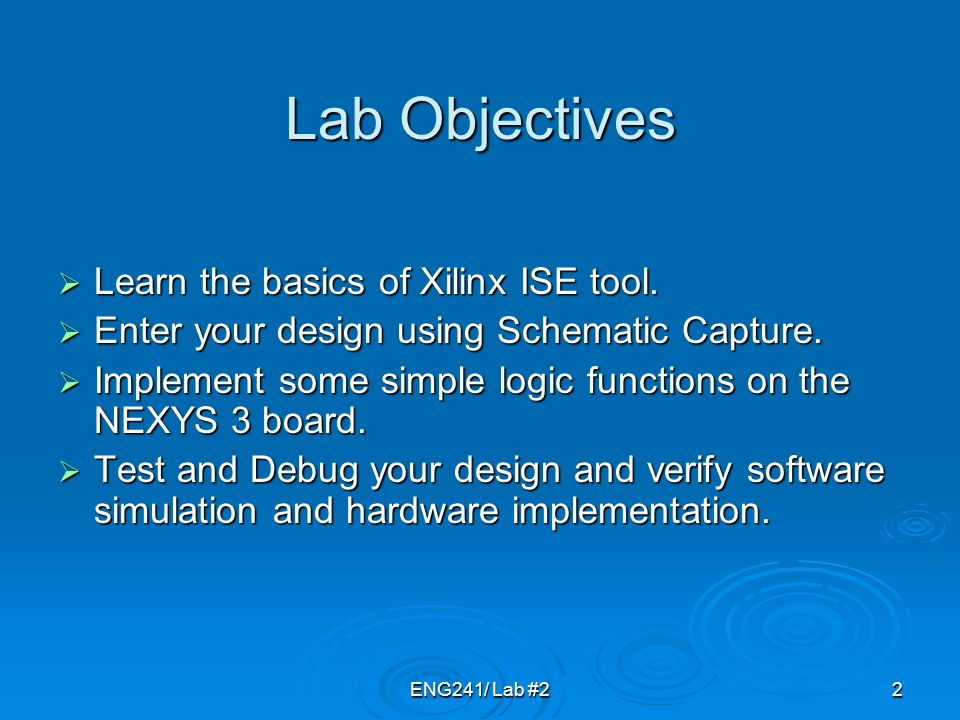 """LAB #2 Xilinix ISE Foundation Tools Schematic Capture """"A Tutorial Xilinx Schematic Tutorial on"""