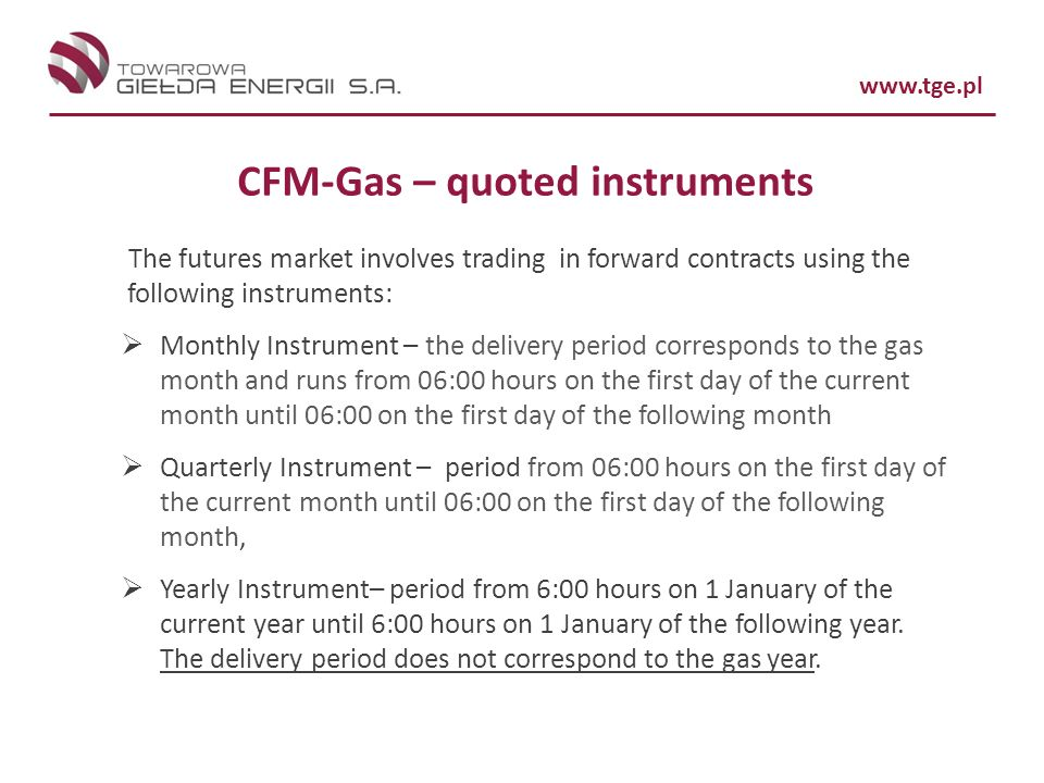 CFM-Gas – quoted instruments