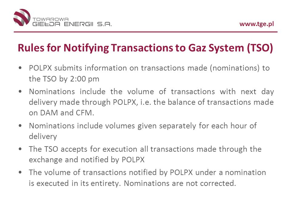 Rules for Notifying Transactions to Gaz System (TSO)