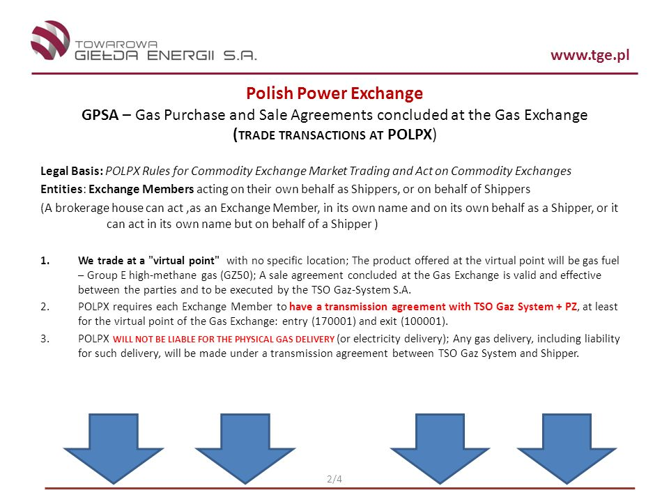 Polish Power Exchange GPSA – Gas Purchase and Sale Agreements concluded at the Gas Exchange. (trade transactions at POLPX)