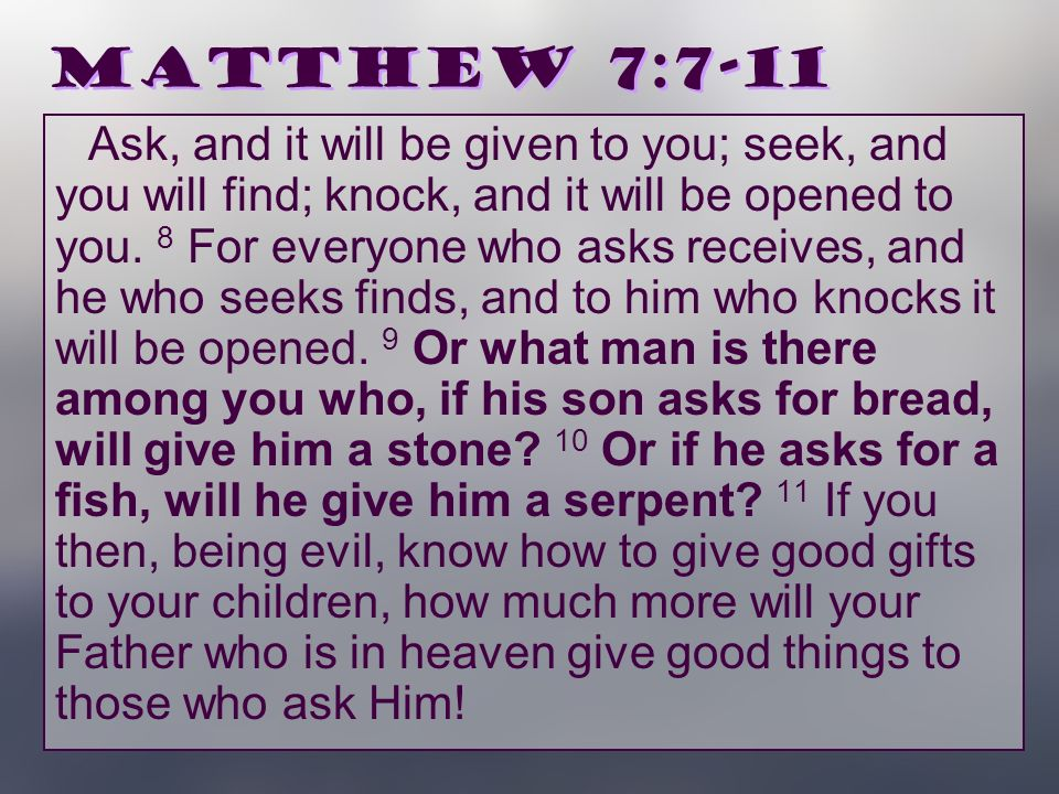 Stones serpents matthew 7 7 11 originally prepared in for Give a man a fish bible verse