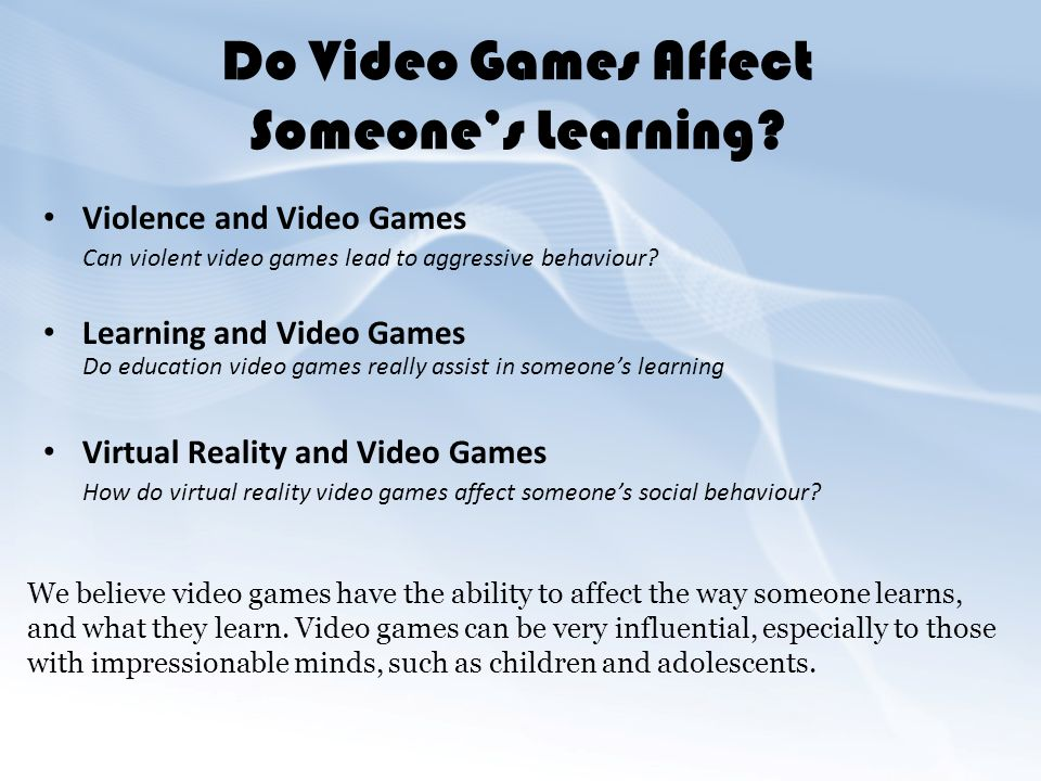 how vidogames effect learing The educational benefits of videogames videogames have great positive potential in addition to their entertainment value and there has been considerable success when.