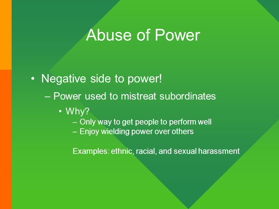 leaders who have abused power The six types of power for leaders to be an effective leader is to understand how to wield power and what it means  (and abused) type of power in the corporate.