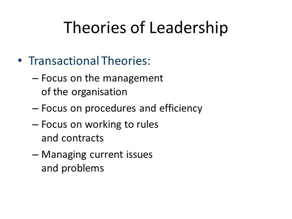 leadership theories and organisational direction Leadership and mindfulness: current directions in theory and research   keywords: leadership, mindfulness, organizational behavior, theory  development,.