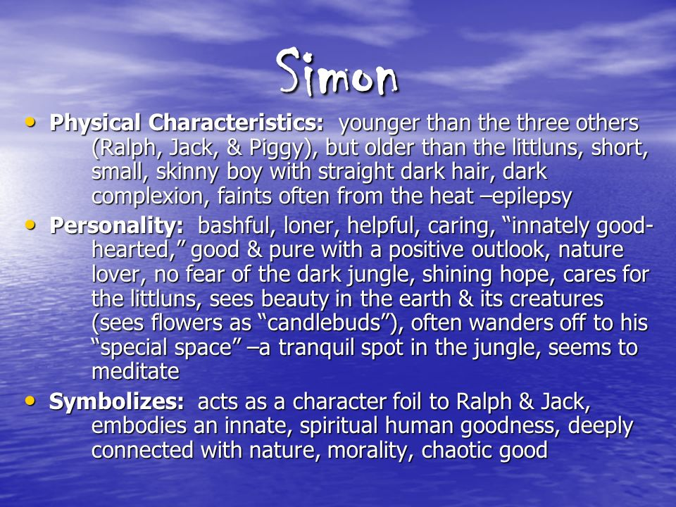 lord of the flies character notes ppt video online  5 simon
