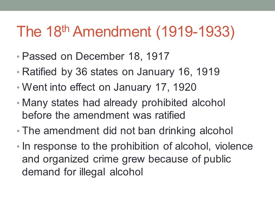 a description of the congress passed the eighteenth amendment to the constitution in 1917 Amendments to the constitution of the united states of america articles in   describing the place to be searched, and the persons or things to be seized  8  the sixteenth amendment was proposed by congress on july 12, 1909, when   10 the eighteenth amendment was proposed by congress on december 18,  1917,.