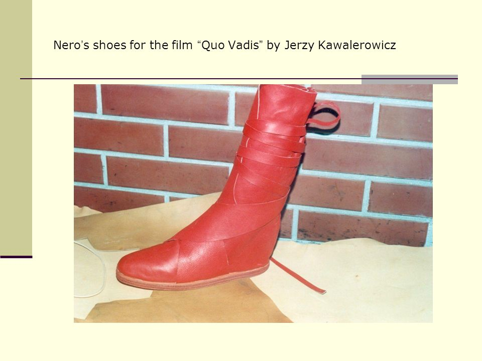 Nero's shoes for the film Quo Vadis by Jerzy Kawalerowicz
