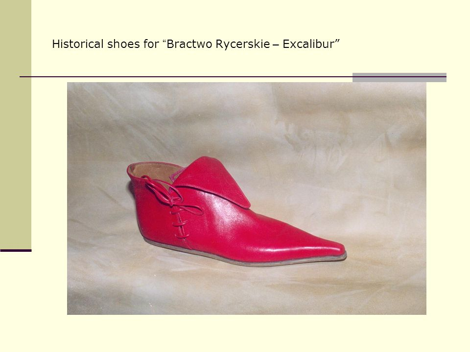 Historical shoes for Bractwo Rycerskie – Excalibur