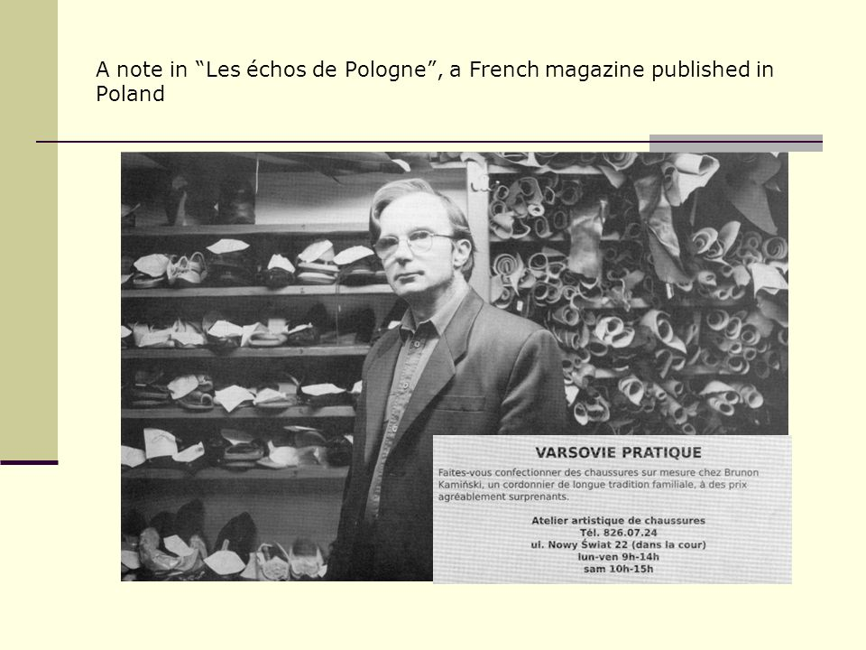 A note in Les échos de Pologne , a French magazine published in Poland