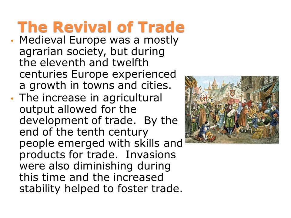 trade and commerce during the renaissance History of trade including the rapid growth of hanseatic trade during the 13th century is part of a general pattern the time of the renaissance in.