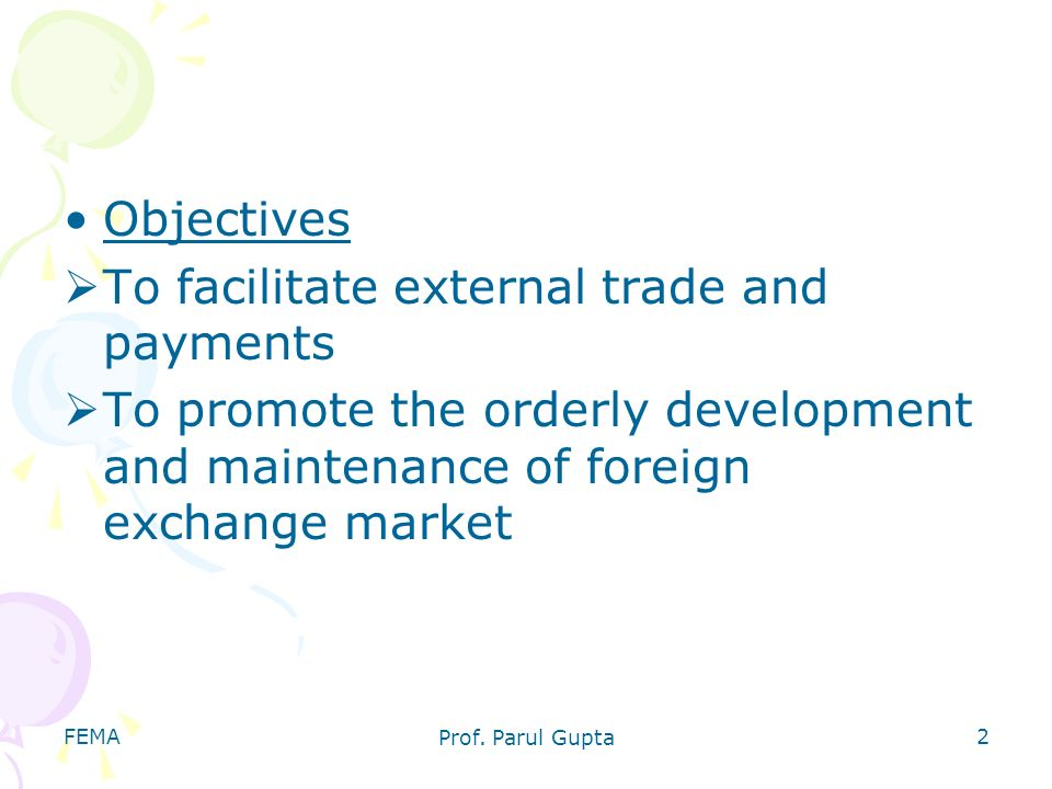 To facilitate external trade and payments