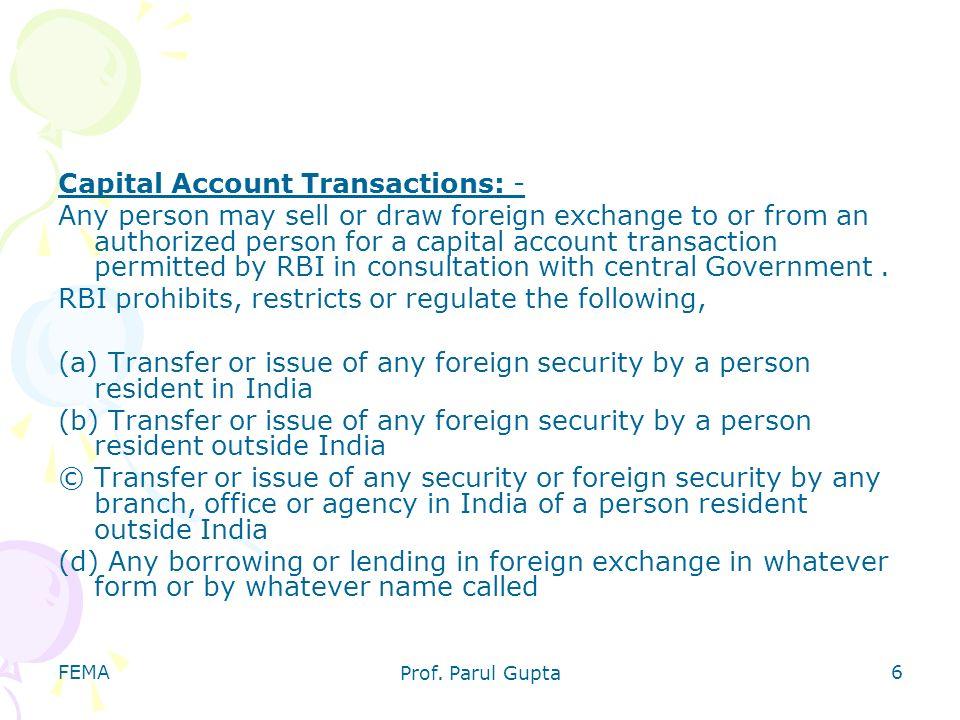 Capital Account Transactions: -