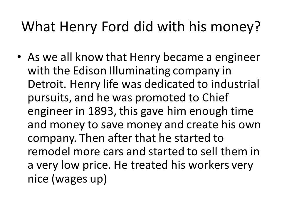 Henry ford ppt video online download for Ford motor company charitable giving